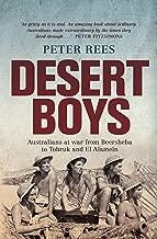 Desert Boys: Australians at war from Beersheba to Tobruk and El Alamein