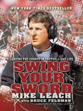 Swing Your Sword: Leading the Charge in Football and Life (English Edition)