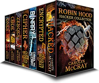 Robin Hood Hacker Collection - The #1 Techno-Thriller Series (Robin Hood Hacker Techno-Thriller Series)