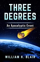 Three Degrees: An Apocalyptic Event