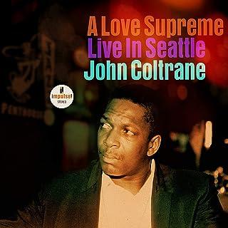 A Love Supreme: Live In Seattle
