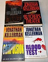 SET OF 3 JONATHAN KELLERMAN & 1 FAYE KELLERMAN NOVELS; Blindman's Bluff, Blood Test, The Butcher's Theater & Compulsion