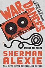 War Dances: Stories and Poems Kindle Edition