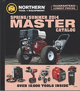 Northern Tool + Equipment MASTER Catalog 2014 Spring/Summer - Over 10,000 Tools!