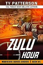 Zulu Hour: A Covert-ops Suspense Action Thriller (Warriors Series Shorts Book 1)