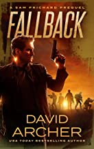 Fallback - A Sam Prichard Mystery (Sam Prichard, Mystery, Thriller, Suspense, Private Investigator Book 0)