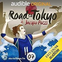 Lo spogliatoio: Road To Tokyo 7