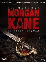 Morgan Kane 68: Dommedag i Skagway: Bok 68 av 83 (Norwegian Edition)
