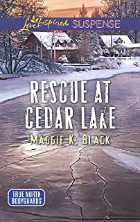 Rescue At Cedar Lake (Mills & Boon Love Inspired Suspense) (True North Bodyguards, Book 2) (English Edition)