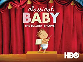 Classical Baby: The Lullaby Show