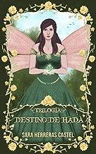 Destino de hada: Trilogía (Destino de hada (1, 2, 3)) (Spanish Edition)