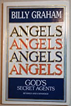 ANGELS ANGELS ANGELS ANGELS God's Secret Agents [revised and expanded]