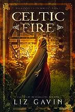 Celtic Fire: Highland Celts Series - Book 1