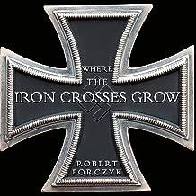 Where the Iron Crosses Grow: The Crimea 1941-44