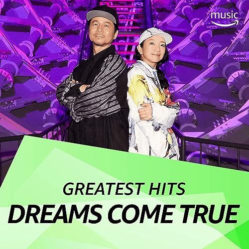 DREAMS COME TRUE ソングス in Prime