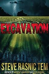 Excavation Kindle Edition