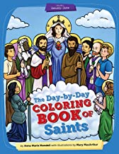Day-by-Day Coloring Book of Saints Volume 1: January through June