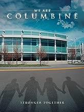 We Are Columbine