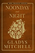 Noonday and Night (Mrs. Bradley)