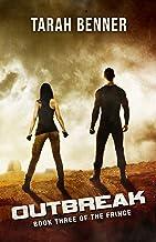 Outbreak (The Fringe Book 3)