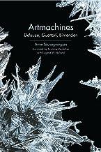 Artmachines: Deleuze, Guattari, Simondon