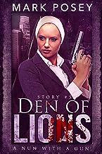 Den of Lions (A Nun With A Gun Book 5)