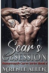 Scar's Obsession: BWWM Romantic Suspense (Dangerously Curvy Book 4) Kindle Edition