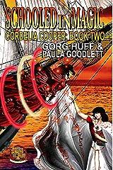 Schooled in Magic: Cordelia Cooper Book 2 Kindle Edition