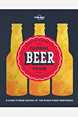 Lonely Planet's Global Beer Tour Kindle Edition