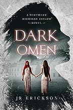 Dark Omen: A Northern Michigan Asylum Novel