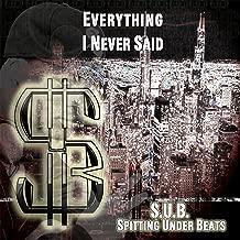 Everything I Never Said [Explicit]