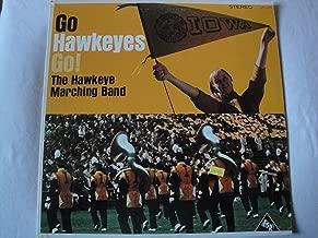 Go Hawkeyes Go! The Hawkeye Marching Band University of Iowa Vinyl Lp Stereo