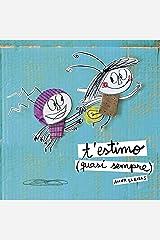 T'estimo (quasi sempre) (Catalan Edition) Kindle Edition