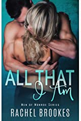 All That I Am (Men of Monroe Book 1) Kindle Edition