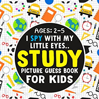 STUDY- Picture Guess Book for Kids Ages 2-5: Fun Image Seek and Finding on Educational Elements | Gift Idea for Toddlers a...