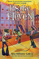 P.S. Be Eleven (Ala Notable Children's Books. Middle Readers Book 2) Kindle Edition