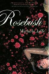 Rosebush Kindle Edition
