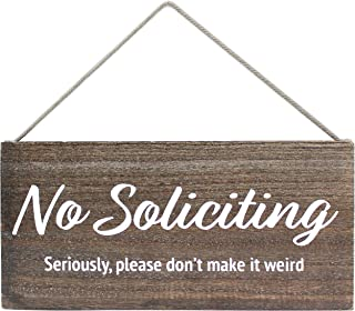 No Soliciting Sign for House Funny - No Soliciting Sign for Door - Seriously, Please Don't Make It Weird