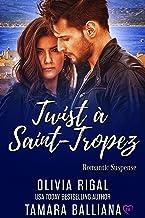 Twist in Saint Tropez (Riviera Security Book 3)