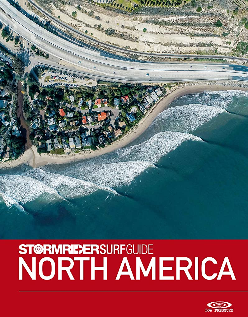 不定慣れる秘書The Stormrider Surf Guide North America: Surfing in Washington, Oregon, California, Rhode Island, New York, New Jersey, North Carolina, Florida, Texas, ... Surfing Guides) (English Edition)