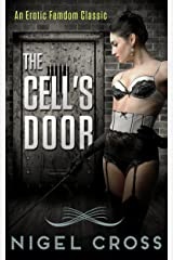 The Cell's Door (erotic femdom novel) (English Edition) Format Kindle