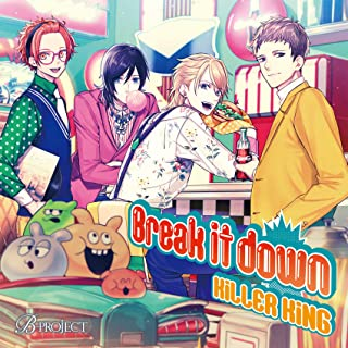 B-PROJECT「Break it down」