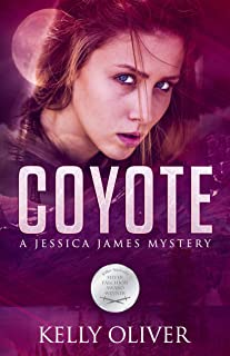 COYOTE: A Suspense Thriller (Jessica James Mysteries Book 2)