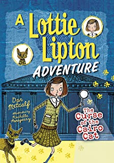 The Curse of the Cairo Cat: A Lottie Lipton Adventure