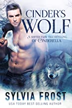 Cinder's Wolf: A Shifter Retelling of Cinderella (A BBW Shifter Fairy Tale Retelling Book 2)