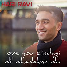 Love You Zindagi / Dil Dhadakne Do
