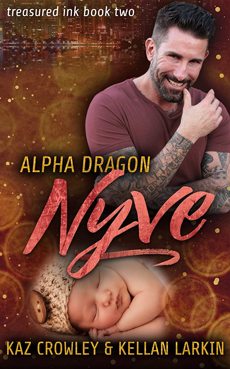 死痛み成熟Alpha Dragon: Nyve: M/M Mpreg Romance (Treasured Ink Book 2) (English Edition)