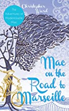 Mac on the Road to Marseille: The Adventures of Mademoiselle Mac