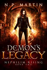 Demon's Legacy (Nephilim Rising Book 2) Kindle Edition