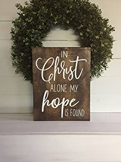 DKISEE in Christ Alone My Home is Found Sign, Religious Sign, Custom Sign, Wall Art Home Decor, 12x18 inches